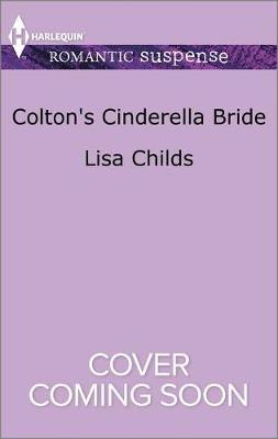 Colton's Cinderella Bride by Lisa Childs
