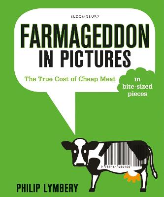 Farmageddon in Pictures by Philip Lymbery