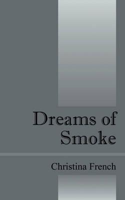 Dreams of Smoke book