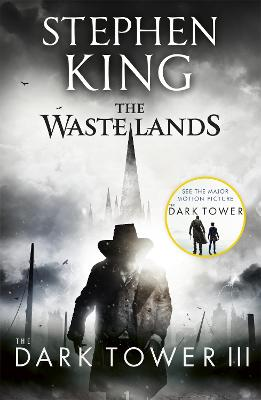 Dark Tower III: The Waste Lands by Stephen King