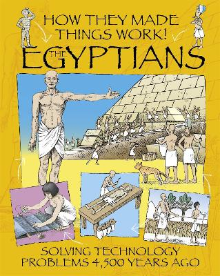 How They Made Things Work: Egyptians book