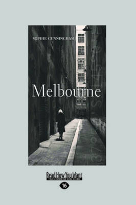 Melbourne by Sophie Cunningham