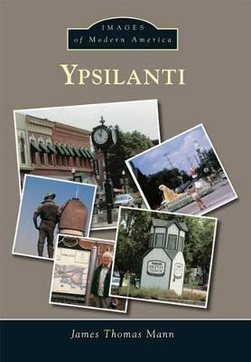 Ypsilanti by James Thomas Mann