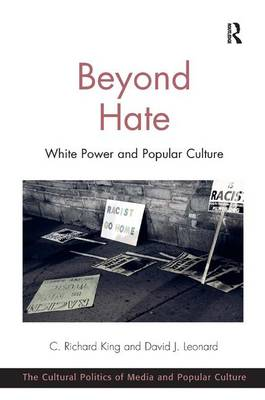 Beyond Hate by C. Richard King