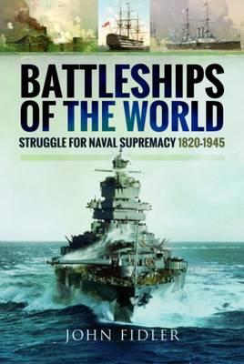Battleships of the World by John Fidler