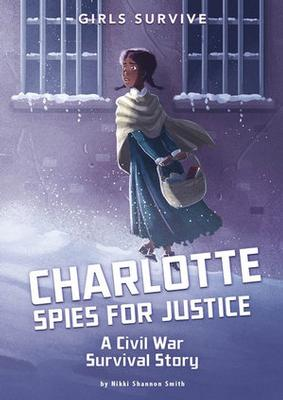 Charlotte Spies for Justice by Nikki Shannon Smith