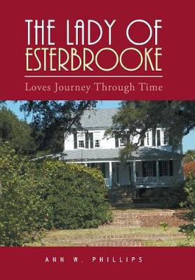 Lady of Esterbrooke by Ann Phillips