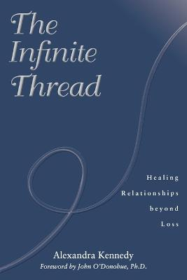 Infinite Thread by Alexandra Kennedy