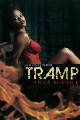Tramp by Anya Nicole
