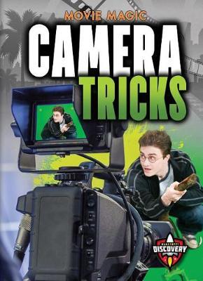 Camera Tricks by Sara Green