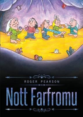 Nott Farfromu by Roger Pearson