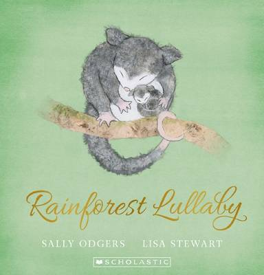 Rainforest Lullaby by Sally Odgers