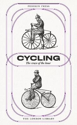 Cycling: The Craze of the Hour by Various Authors