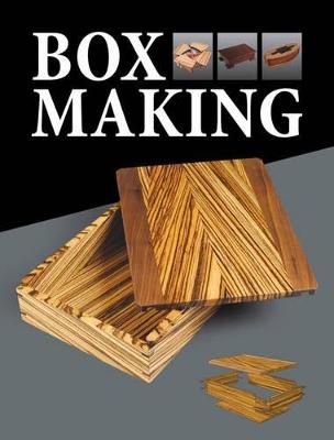 Box Making by GMC Editors