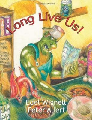 Long Live Us by Edel Wignell