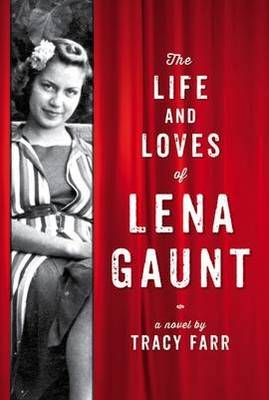 Life And Loves Of Lena Gaunt book