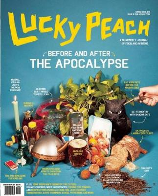 Lucky Peach, Issue 6 by David Chang