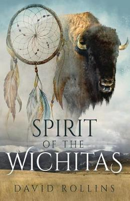 Spirit of the Wichitas by David Rollins