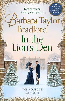 In the Lion's Den: The House of Falconer by Barbara Taylor Bradford