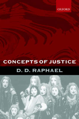 Concepts of Justice by D. D. Raphael