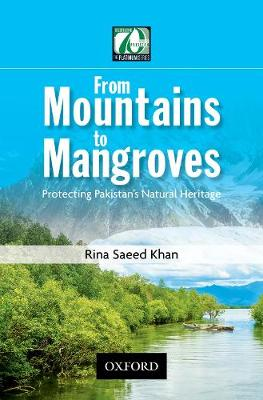 From Mountains to Mangroves by Rina Saeed Khan