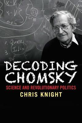 Decoding Chomsky by Chris Knight