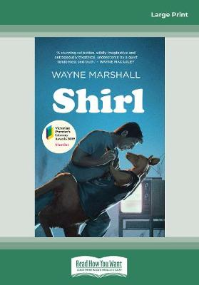 Shirl by Wayne Marshall