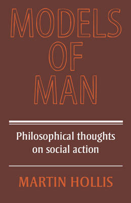 Models of Man by Martin Hollis
