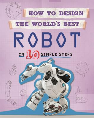 How to Design the World's Best Robot by Paul Mason