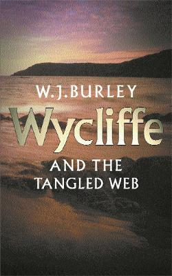 Wycliffe & The Tangled Web book