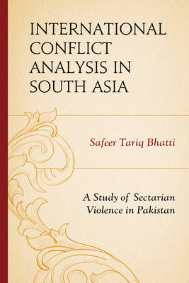 International Conflict Analysis in South Asia book