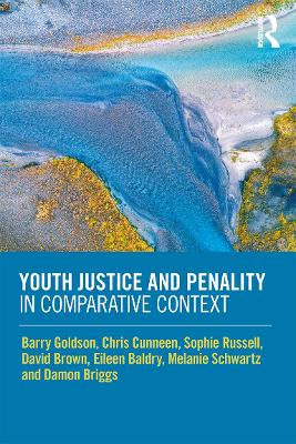 Youth Justice and Penality in Comparative Context book