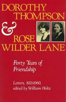 Forty Years of Friendship by Dorothy Thompson