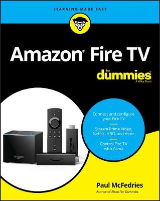 Amazon Fire TV For Dummies by Paul McFedries
