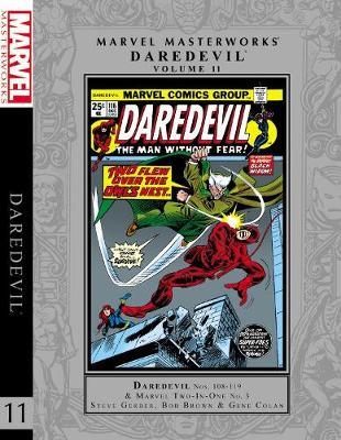 Marvel Masterworks: Daredevil Vol. 11 by Steve Gerber
