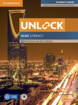 Unlock: Unlock Basic Literacy Student's Book with Downloadable Audio by Emma Pathare