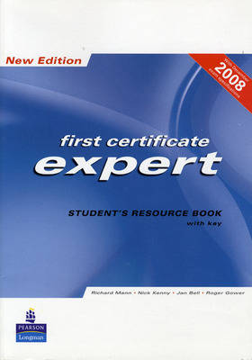 FCE Expert New Edition Students Resource book ( with Key ) for Pack by Richard Mann