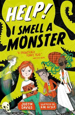 Help! I Smell a Monster by Justin Davies