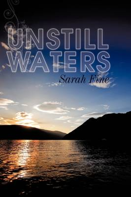Unstill Waters by Sarah Fine