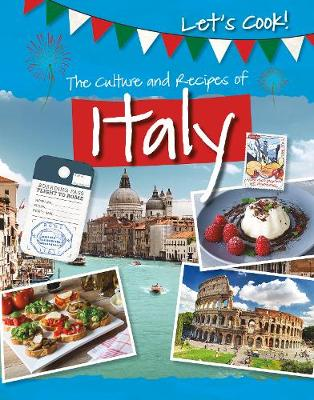 The Culture and Recipes of Italy by Tracey Kelly