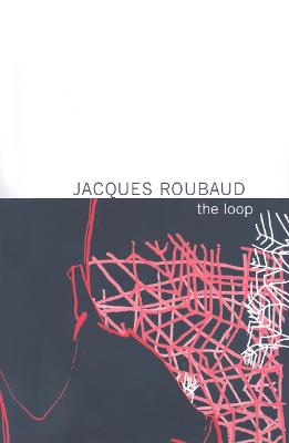 Loop by Jacques Roubaud