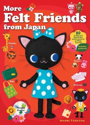 More Felt Friends From Japan book
