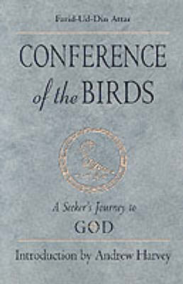 Conference of the Birds by Farid-Ud-Din Attar