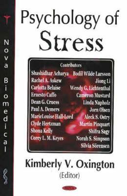 Psychology of Stress by Kimberly V. Oxington