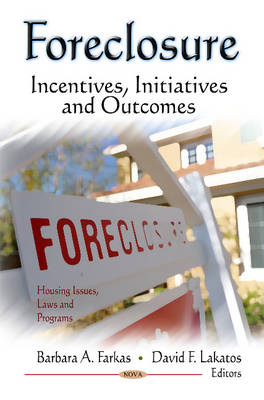 Foreclosure by Barbara A Farkas