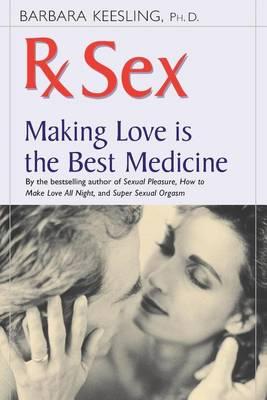 RX Sex by Barbara Keesling