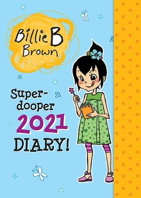 Billie's Super-dooper 2021 Diary! by Sally Rippin