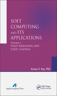 Soft Computing and Its Applications, Volume Two by Kumar S. Ray