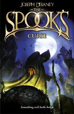 The Spook's Curse by Joseph Delaney