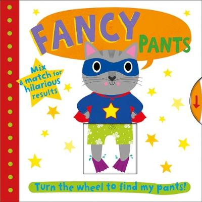 Fancy Pants by Roger Priddy